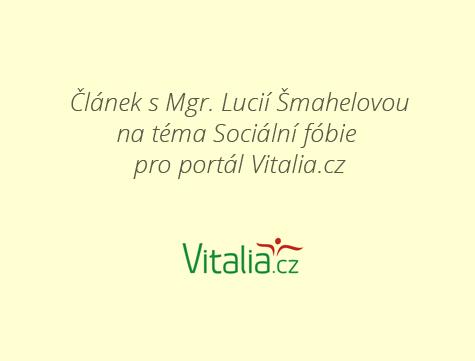 Vitalia.cz &#8211; Sociální fobie není strach ze sociálky <br> 4. března 2013